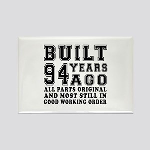 Built 94 Years Rectangle Magnet