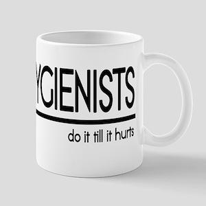Dental Hygienist Joke Mug