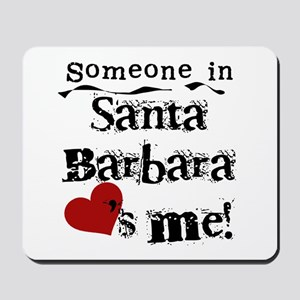 Santa Barbara Loves Me Mousepad