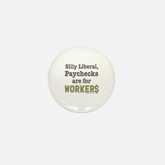 Silly Liberal Mini Button