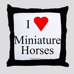 I Love Miniature Horses Throw Pillow