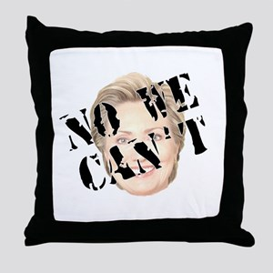No We Can't Throw Pillow