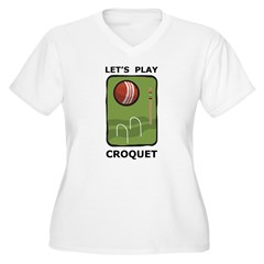 Let's Play Croquet T-Shirt