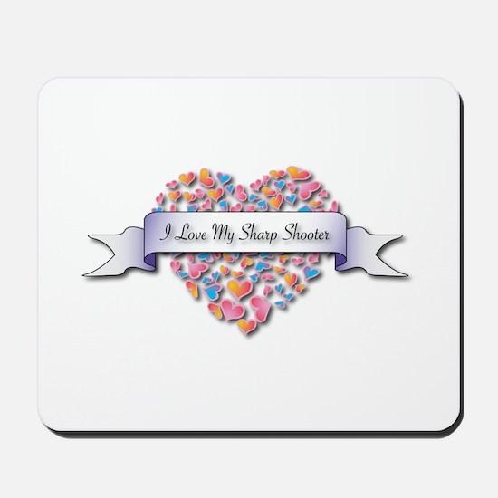 Love My Sharp Shooter Mousepad