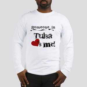Tulsa Loves Me Long Sleeve T-Shirt