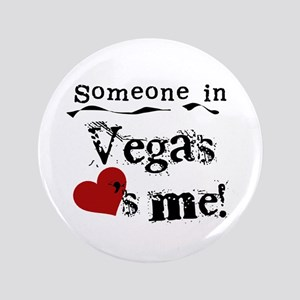 "Vegas Loves Me 3.5"" Button"
