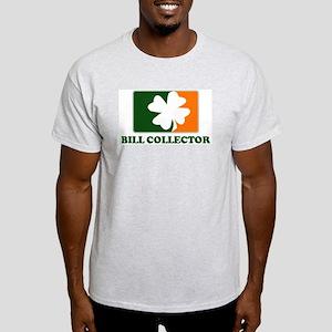 Irish BILL COLLECTOR Light T-Shirt