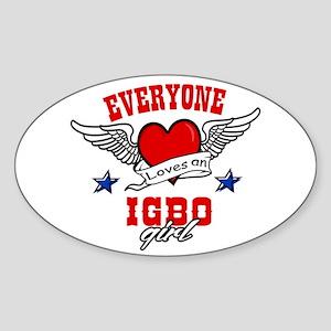 Everyone loves an Igbo girl Oval Sticker
