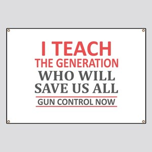 Teacher Gun Control Now Anti Gun Banner