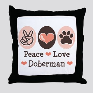Peace Love Doberman Pinscher Throw Pillow