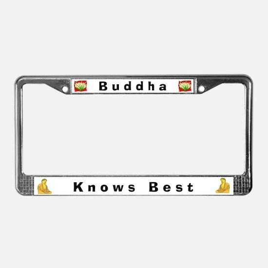 Buddha Knows Best #4 License Frame