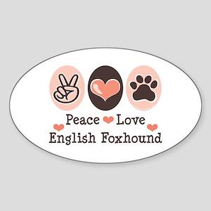 Peace Love English Foxhound Oval Sticker
