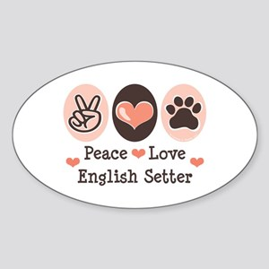 Peace Love English Setter Oval Sticker