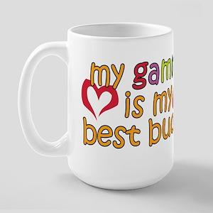 Gammy is My Best Buddy Large Mug