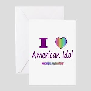 LOVE AMERICAN IDOL Greeting Card