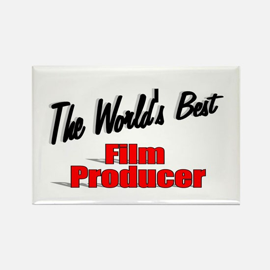 """""""The World's Best Film Producer"""" Rectangle Magnet"""