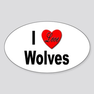 I Love Wolves Oval Sticker