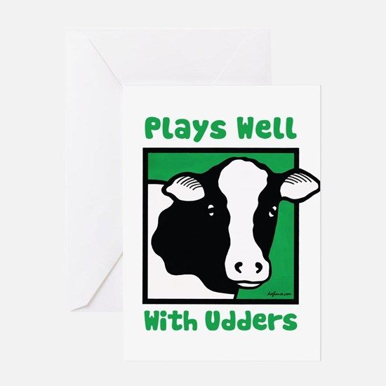 Plays Well With Udders Greeting Card