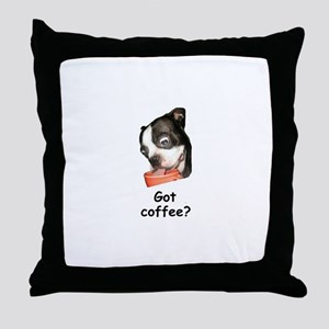 GOT COFFEE? BOSTON TERRIER LOOK Throw Pillow