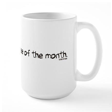 Sweatshop Employee Of The Month Large Mug