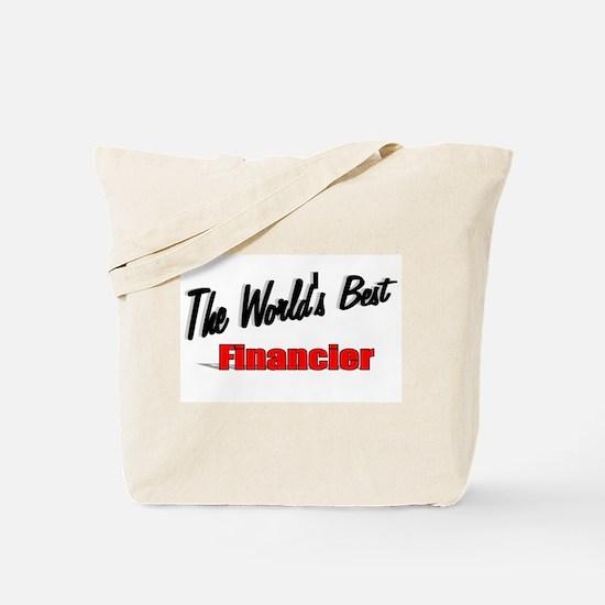 """The World's Best Financier"" Tote Bag"