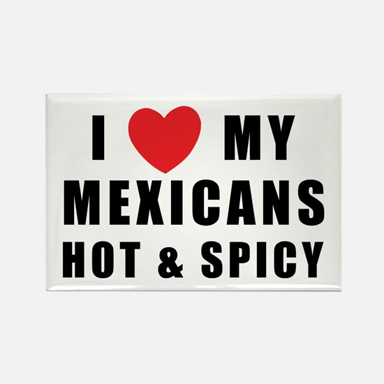 I Love Mexicans Rectangle Magnet
