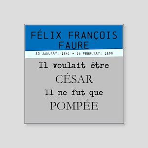 Félix Faure Sticker