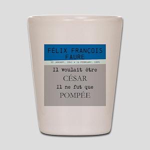 Félix Faure Shot Glass