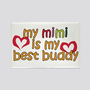 Mimi is My Best Buddy Rectangle Magnet