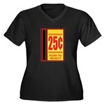 25 Cents To Play Women's Plus Size V-Neck Dark T-S