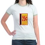 25 Cents To Play Jr. Ringer T-Shirt