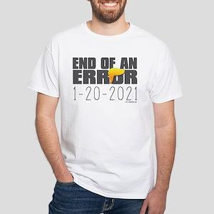 End of an Error 2021 T-Shirt