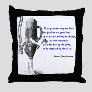 Cousteau Quote Throw Pillow
