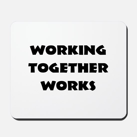Teamwork inspiration Mousepad
