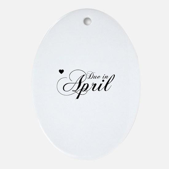 Due In April Chopin Script Oval Ornament