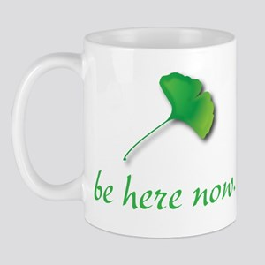 Be Here Now. Ginkgo leaf Mug
