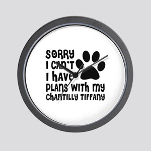 I Have Plans With My Chantilly Tiffany Wall Clock