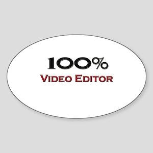 100 Percent Video Editor Oval Sticker