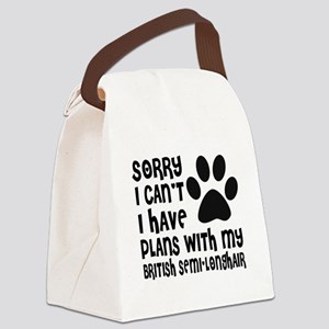I Have Plans With My British semi Canvas Lunch Bag