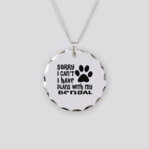 I Have Plans With My Bengal Necklace Circle Charm