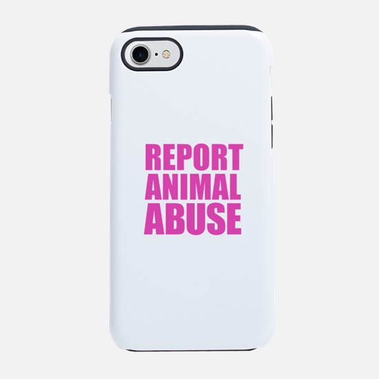 Report Animal Abuse iPhone 8/7 Tough Case