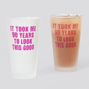 90 Years to Look Good Drinking Glass