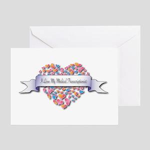 Love My Medical Transcriptionist Greeting Card