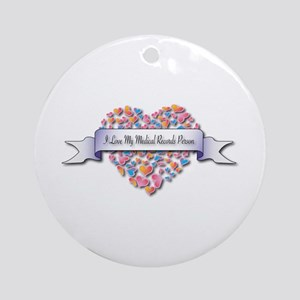 Love My Medical Records Person Ornament (Round)