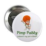 "Pimp Paddy 2.25"" Button"
