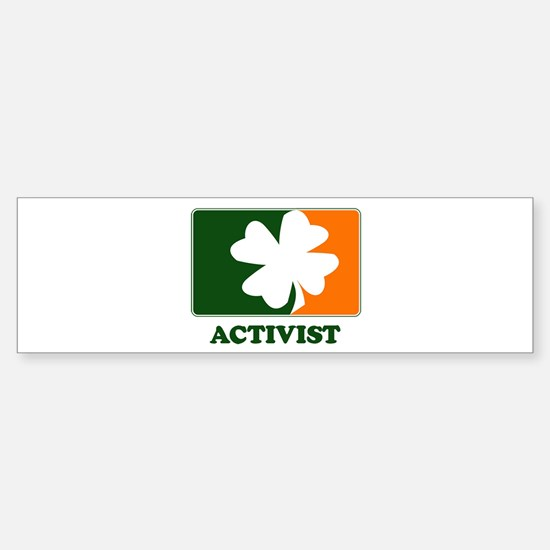 Irish ACTIVIST Bumper Bumper Bumper Sticker
