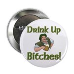 """Drink Up Bitches 2.25"""" Button (10 pack)"""