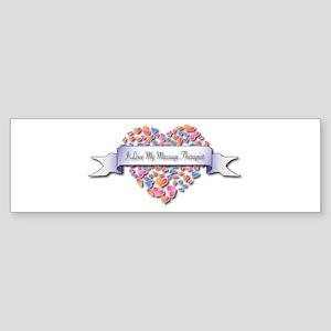 Love My Massage Therapist Bumper Sticker