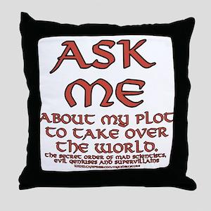 Take Over the World Joke Throw Pillow