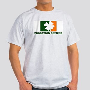 Irish PROBATION OFFICER Light T-Shirt